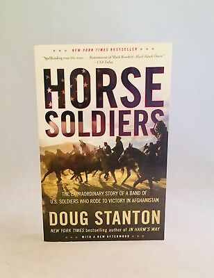 Horse Soldiers-Doug Stanton-SIGNED!-TRUE First/1st TPB/SC Edition-Basis For Film