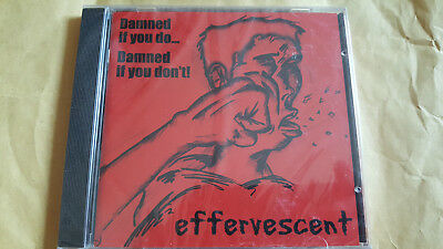 Effervescent– Damned If You Do... Damned If You Don't! CD NEW & SEALED! pop punk