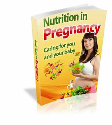 Nutrition In Pregnancy eBook PDF with Full Master Resell Rights