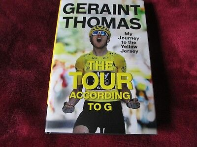 Geraint Thomas - The Tour According To G - My Journey To The Yellow Jersey