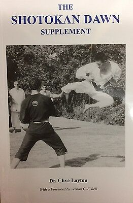 The Shotokan Dawn Supplement by Clive Layton (Paperback, 2007)