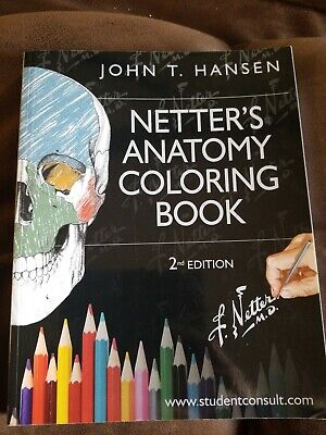 NETTER BASIC SCIENCE: Netter\'s Anatomy Coloring Book : With ...