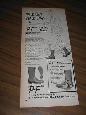 1951 Print Ad P-F Hunting Boots BF Goodrich & Hood Rubber Co.