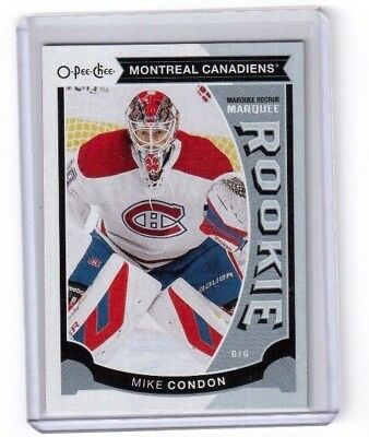 2015-16 O Pee Chee Marquee Rookie Card # U26 Mike Condon Montreal Canadiens