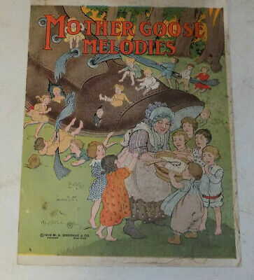 Vintage Mother Goose Melodies Children's Book 1918-M.A. Donohue #2001