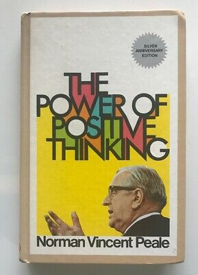The Power of Positive Thinking Norman Vincent Peale Silver Anniversary Edition