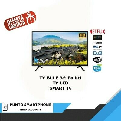 Tv Led Blue 32 Pollici Smart Tv S.O Proprio Netflix Youtube Smart View Samsung