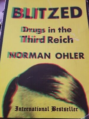 BLITZED DRUGS IN the Third Reich (New Hardcover) by Norman