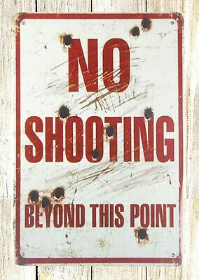 US SELLER- man cave tin signs No shooting beyond this point tin metal sign