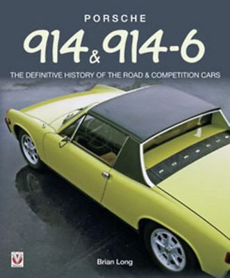 Porsche 914 & 914-6 Buy Restore Data History New Book Competition Cars