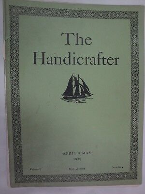The Handicrafter April- May 1929 Volume I Number 4 Rare book Weaving Needlework