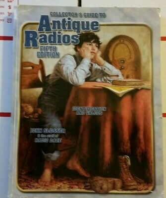 Collector's guide to Antique Radios Value Guide Collector's Book 5th Edition