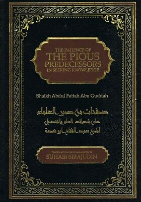 The Patience of The Pious Predecessors in Seeking Knowledge Shaikh Abdul Fattah