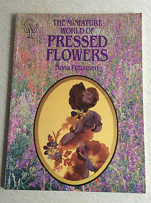 Miniature World of Pressed Flowers by Nona Pettersen (Paperback, 1986)