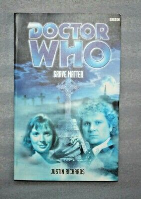 Dr / Doctor Who, Grave Matter,Paperback book, Justin Richards, First Edition