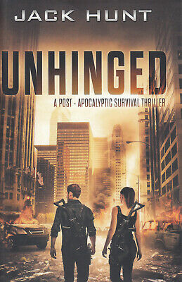 Unhinged:  The Amygdala Syndrome by Jack Hunt