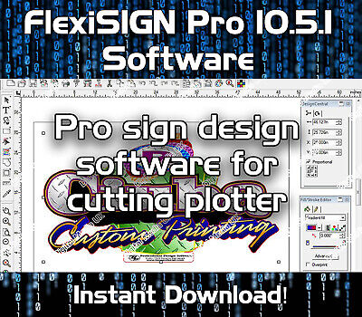 FlexiSIGN Pro 10.5.1 Software - Vinyl Cutter Plotter Design Sign Making download