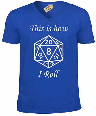 This is how i ROLL T Shirt Dungeons and Dragons D&D Rpg bang Mens V-Neck nerd