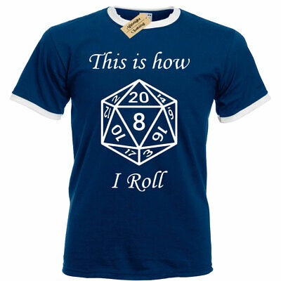 This is how i ROLL T Shirt Dungeons and Dragons D&D Rpg bang mens top