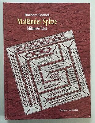 Milanese Lace Mailänder Spitze by Barbara Fay Verlag $64.50 each Bobbin Lace