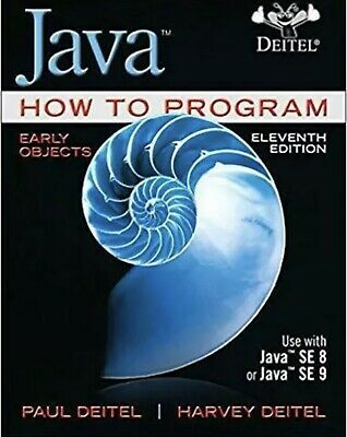 Java How to Program, Early Objects 11th & 10th Edition BOTH BOOKS (PDF)