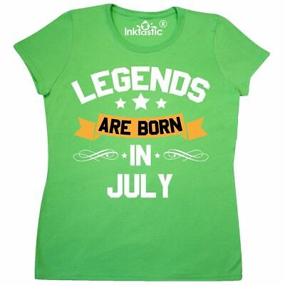 e88d2ae5 Inktastic Legends Are Born In July Women's T-Shirt Birthdays Month Birthday  Gift
