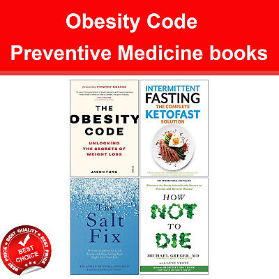 Obesity Code 4 books set How Not To Die, The Salt Fix, Intermittent Fasting NEW