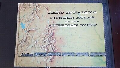 Rand McNally's Pioneer Atlas of the American West, large 21 X 15, 100th anniv