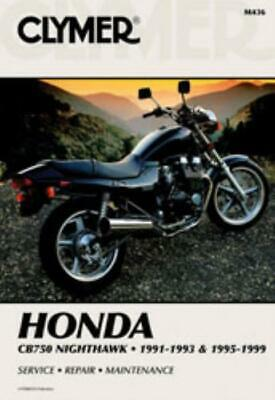 Clymer Workshop Manual Honda CB750 Nighthawk 1991-1999 Service Manual Repair