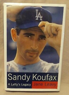SANDY KOUFAX A Lefty's Legacy by Jane Leavy hcdj 2002 First Edition