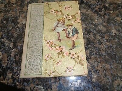 Antique Childrens Story Book/doings Of A Dear Little Couple/1900/20Illustrations