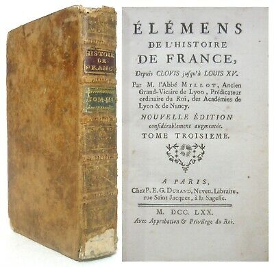 1770 History of France from 1559 to 1763 House of Bourbon Louis XIV Louis XV