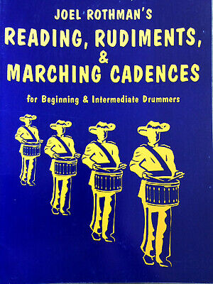 Rothman - Reading,Rudiments & Marching Cadences - Beginning & Intermed. Drummers