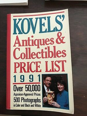 KOVELS' ANTIQUES & COLLECTIBLES PRICE LIST 1991 Illustrated 500 Photographs