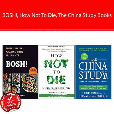 BOSH!  Simple Recipe, How Not To Die, The China Study 3 Books Collection set NEW