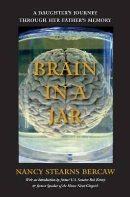 Brain in a Jar: A Daughter's Journey through Her Father's Memory