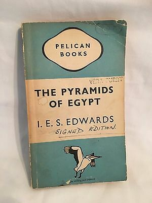 The Pyramids of Egypt by I.E.S Edwards Signed First Edition 1947