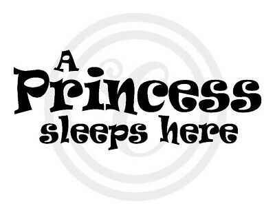 A Princess Sleeps Here Wall Art Vinyl Sticker Decal Black (#930)