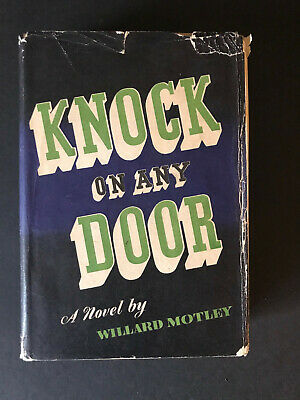 Knock on Any Door, by Willard Motley - 1947 - 1st Ed, Vintage, Hardcover Book DJ