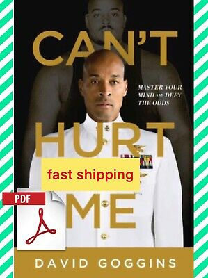 🔥can't hurt me :Master your mind and defy the odds by david goggins only [pdf]