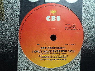 "Art Garfunkel ""I Only Have Eyes For You"" Great Oz 7"""
