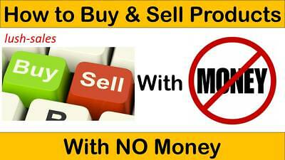 How To Buy And Sell Products With No Money | Business Guide For Sale