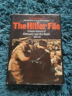 The Hitler File, a Social History of Germany and the Nazis 1918-45