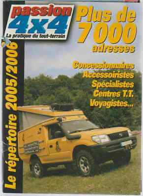 Magazine *PASSION 4X4*   2005/06. (Plus de 7000 adresses concessionnaires etc..)