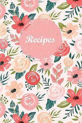 Recipes: Blank Recipe Book Journal to Write In Favorite Recipes and Meals ...