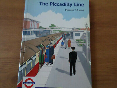 The Piccadilly Line. An Illustrated History