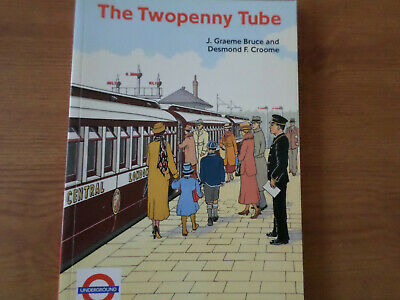 The Twopenny Tube: Story of the Central Line by Desmond F. Croome (Paperback,...