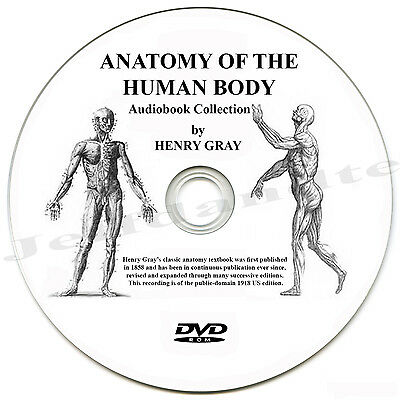 Anatomy of the Human Body by Henry Gray - Parts 1,2,3,4 and 5 - Audio MP3 DVD