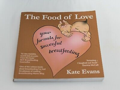 The Food of Love - breastfeeding book by Kate Evans. Very Good Condition
