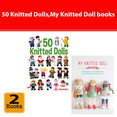 My Knitted Doll, 50 Knitted Dolls 2 Books Collection Set Making Toys & Dolls NEW